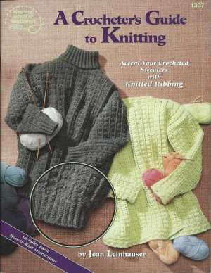 Crocheter's guide to Knitting