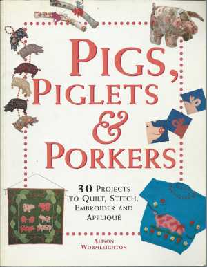 Pigs piglets and Porkers