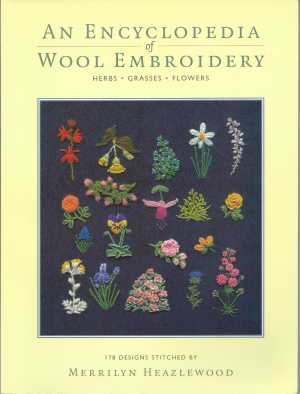 An Encyclopedia of wool embroidery